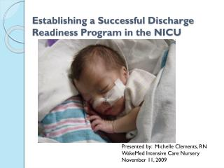 Setting up a Successful Discharge Readiness Program in the NICU