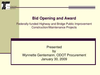 Offer Opening and Award Federally-subsidized Highway and Bridge Public Improvement Construction