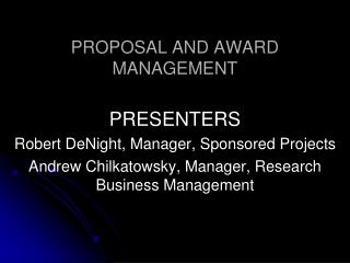 Proposition AND AWARD MANAGEMENT