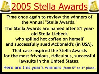 2005 Stella Awards