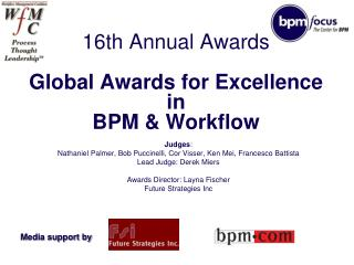sixteenth Annual Awards Global Awards for Excellence in BPM ...