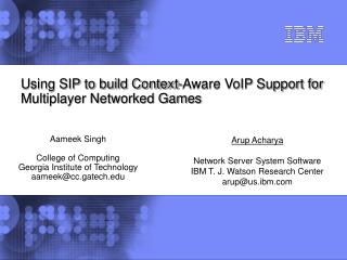 Utilizing SIP to construct Context-Aware VoIP Support for Multiplayer Networked Games