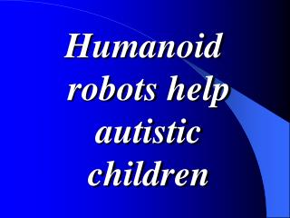 Feelings and Humanoid Robot Theater Part 2
