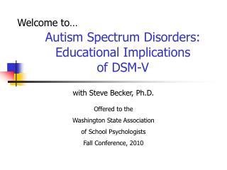 A mental imbalance Spectrum Disorders: Educational Implications of DSM-V