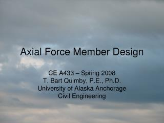 Hub Force Member Design