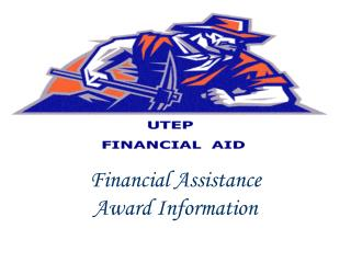 Monetary Assistance Award Information
