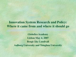 Development System Research and Policy: Where it originated from and where it ought to go