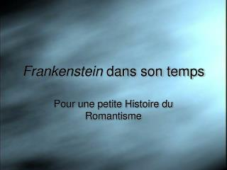 Frankenstein dans child temps