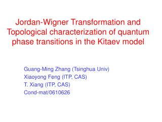 Jordan-Wigner Transformation and Topological portrayal of quantum stage moves in the Kitaev model