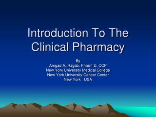 Prologue To The Clinical Pharmacy