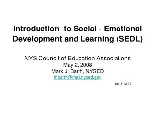 Prologue to Social - Emotional Development and Learning SEDL