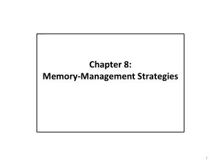 Section 8: Memory-Management Strategies