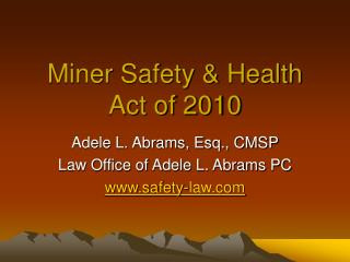 Digger Safety Health Act of 2010