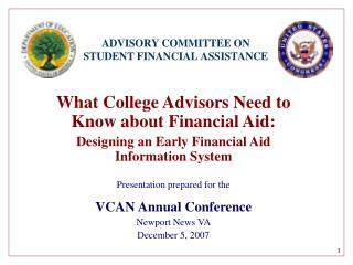 What College Advisors Need to Know about Financial Aid: Designing an Early Financial Aid Information System Presentat