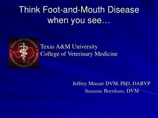 Think Foot-and-Mouth Disease when you see