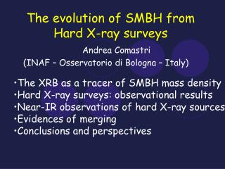 The development of SMBH from Hard X-beam overviews