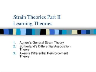 Strain Theories Part II Learning Theories