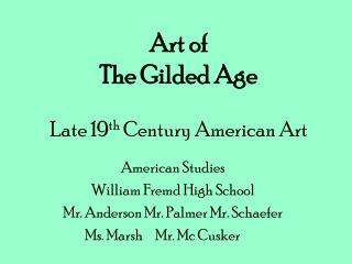 Craft of The Gilded Age Late nineteenth Century American Art
