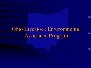 Ohio Livestock Environmental Assurance Program