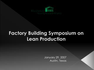 Manufacturing plant Building Symposium on Lean Production