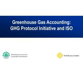 Nursery Gas Accounting: GHG Protocol Initiative and ISO