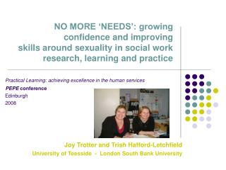 NO MORE NEEDS : developing certainty and enhancing abilities around sexuality in social work research, learning and pra
