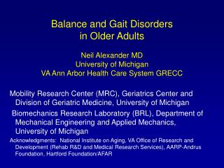 Equalization and Gait Disorders in Older Adults Neil Alexander MD University of Michigan VA Ann Arbor Health Care Syste