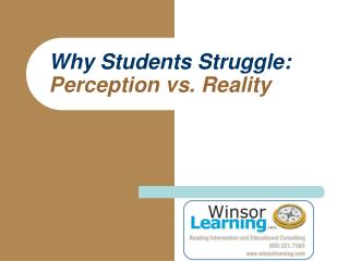 Why Students Struggle: Perception versus Reality