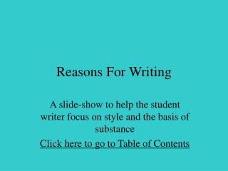 Explanations behind Writing