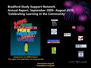 Bradford Study Support Network. Yearly Report, September 2009-August 2010. Cel