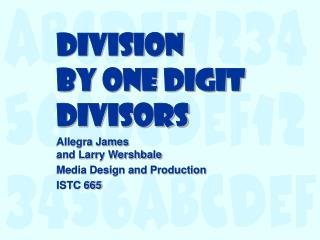 Division by One Digit Divisors
