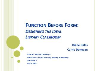 Capacity Before Form: Designing the Ideal Library Classroom