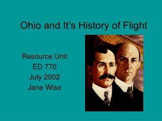 Ohio and It s History of Flight