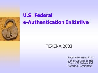 U.S. Government e-Authentication Initiative