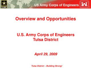 Diagram and Opportunities U.S. Armed force Corps of Engineers Tulsa District April 29, 2009