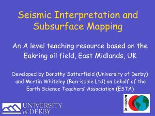 Seismic Interpretation and Subsurface Mapping