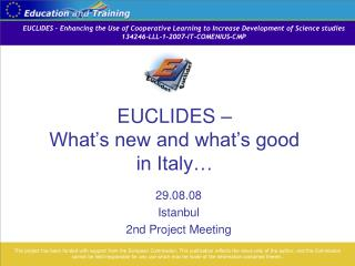 EUCLIDES What s new and what s great in Italy