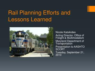 Rail Planning Efforts and Lessons Learned
