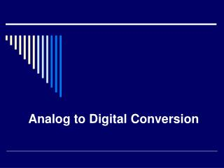 Simple to Digital Conversion