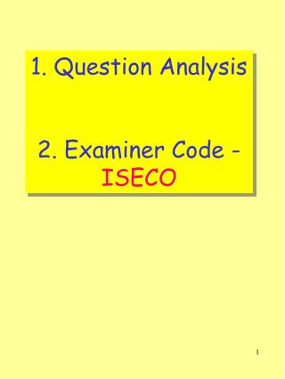 1. Question Analysis 2. Inspector Code - ISECO