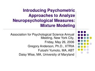 Acquainting Psychometric Approaches with Analyze Neuropsychological Measures: Mixture Modeling