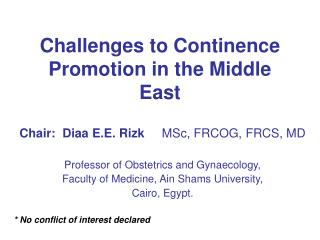 Difficulties to Continence Promotion in the Middle East
