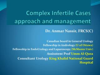 Complex Infertile Cases methodology and administration