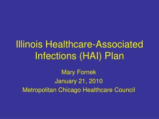 Illinois Healthcare-Associated Infections HAI Plan