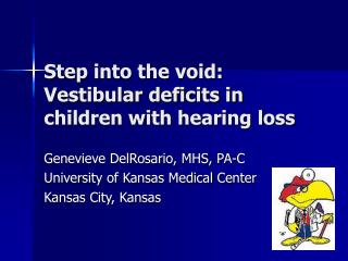 Venture into the void: Vestibular shortages in youngsters with listening to misfortune