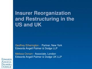 Safety net provider Reorganization and Restructuring in the US and UK