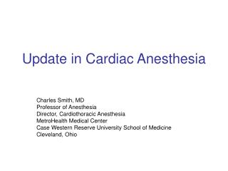 Upgrade in Cardiac Anesthesia