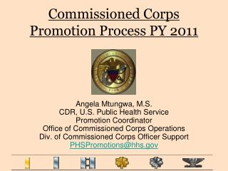 Charged Corps Promotion Process PY 2011