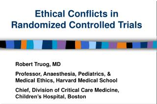 Moral Conflicts in Randomized Controlled Trials
