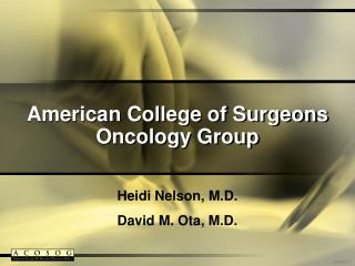 American College of Surgeons Oncology Group